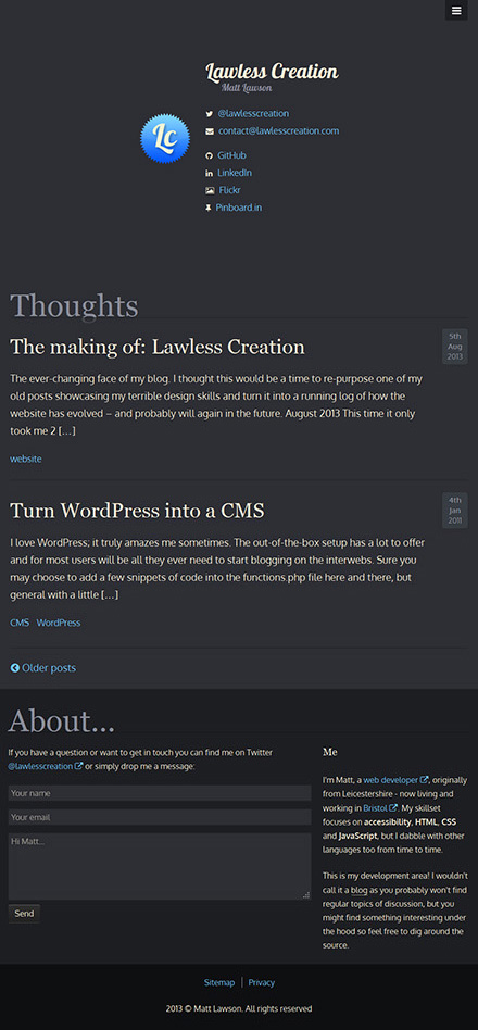 Lawless Creation in August 2013. A very dark colour scheme which focuses on the content